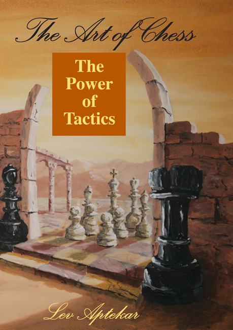 The Power of Chess Tactics (Aptekar)