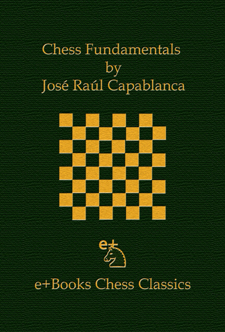 Chess Fundamentals (José Raúl Capablanca)