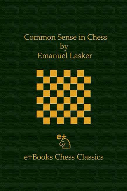 Common Sense in Chess (Lasker)