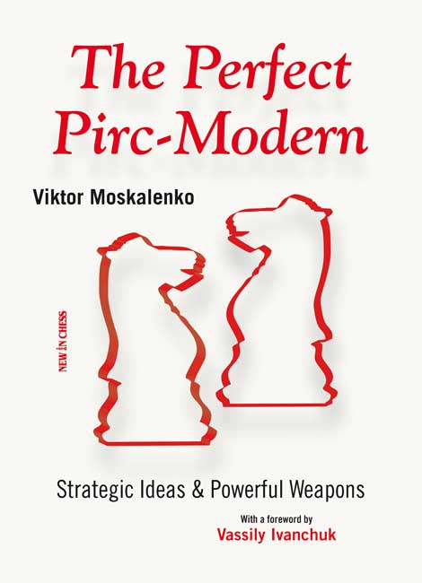 The Perfect Pirc-Modern (Moskalenko)
