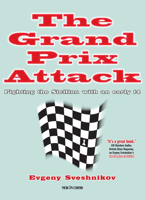 The Grand Prix Attack (Viktor Moskalenko)