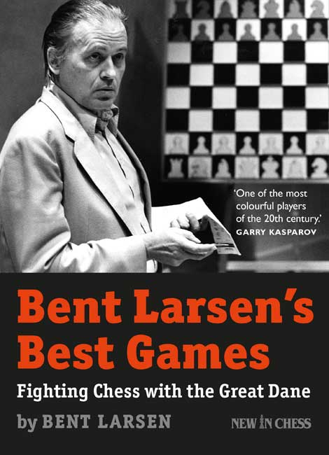 Bent Larsen's Best Games (Bent Larsen)